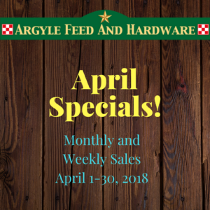 April Specials   Argyle Feed Store