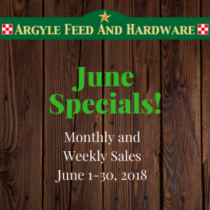 June Specials | Argyle Feed Store