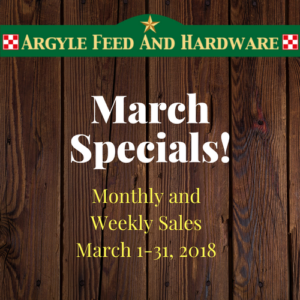 March Specials | Argyle Feed Store