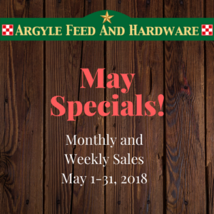 May Specials | Argyle Feed Store
